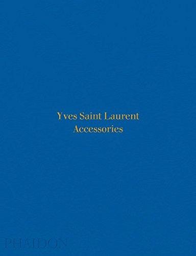 Yves Saint Laurent Accessories Phaidon